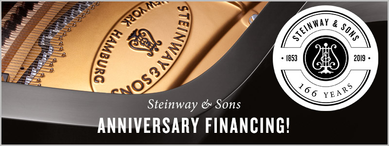 Steinway & Sons 166th Anniversary Celebration!  Special Financing!