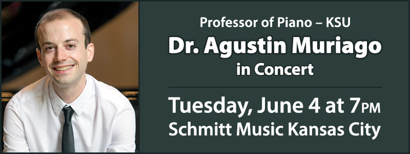 KSU Professor of Piano Dr. Agustin Muriago in Concert at Schmitt Music Kansas City