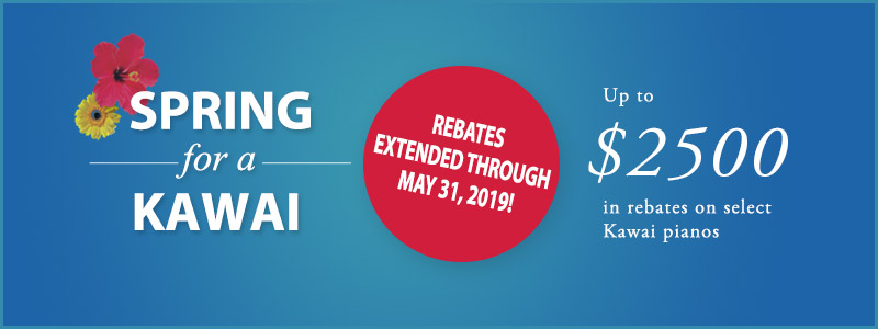 Kawai Instant Rebates up to $2500 Extended through May!
