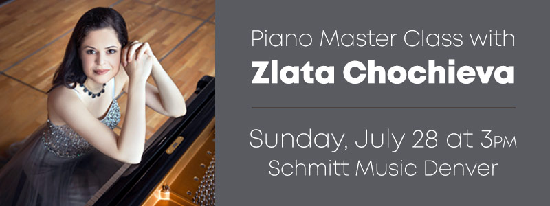 Master Class with Zlata Chochieva at Schmitt Music Denver