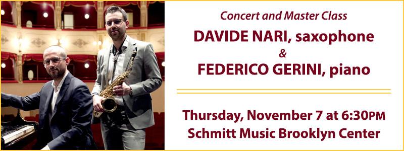 Davide Nari & Federico Gerini Concert & Master Class: UMN-Schmitt Music Saxophone Series