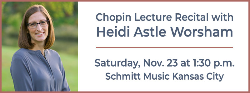 Canceled: Chopin Lecture Recital with Heidi Astle Worsham at Schmitt Music Kansas City