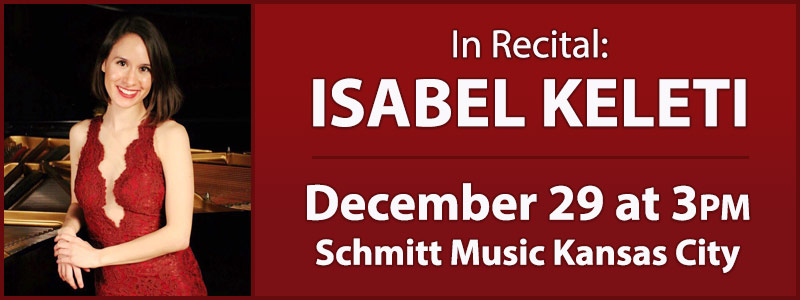 Isabel Keleti in Recital at Schmitt Music Kansas City