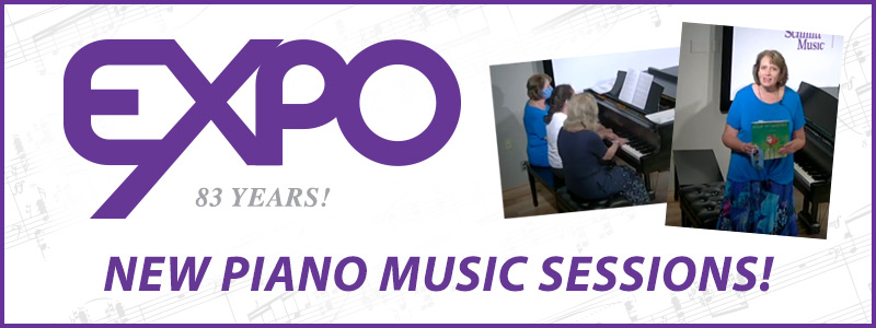 EXPO New Piano Music Sessions – Solo, Christmas, Sacred, Duets and more!