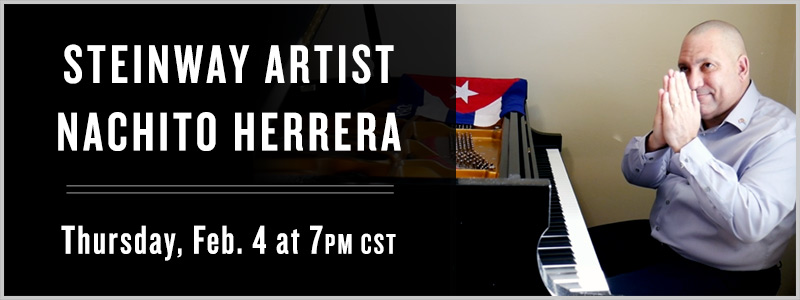 Steinway Artist Nachito Herrera – Exclusive Concert and Conversation