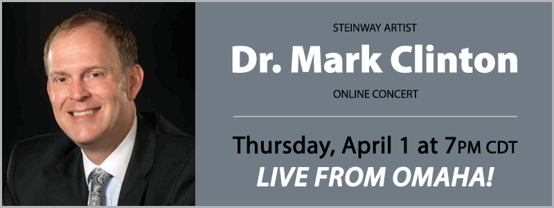 Steinway Artist Dr. Mark Clinton LIVE from Schmitt Music Omaha
